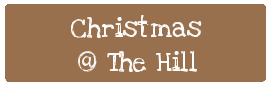 Christmas At The Hill